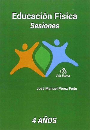 EDUCACION FISICA SESIONES 4 AÑOS