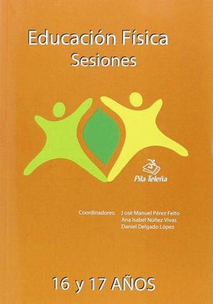 EDUCACION FISICA SESIONES 16 Y 17 AÑOS