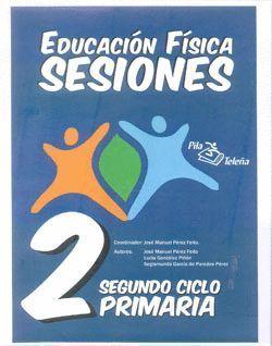 EDUCACIÓN FÍSICA SESIONES SEGUNDO CICLO PRIMARIA