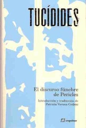 DISCURSO FUNEBRE DE PERICLES