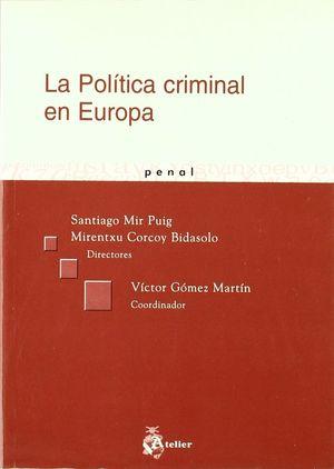 POLITICA CRIMINAL EN EUROPA, LA.