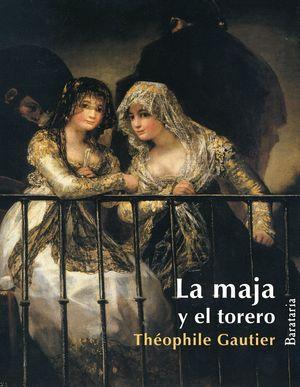 LA MAJA Y EL TORERO - MILITONA