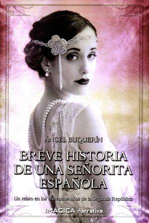 BREVE HISTORIA DE UNA SEÑORITA ESPAÑOLA