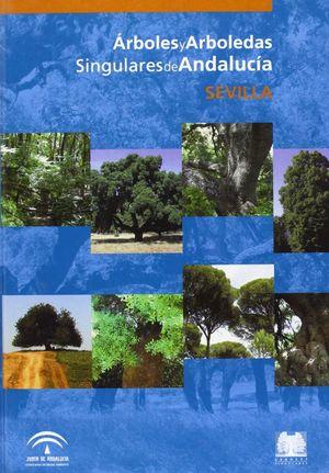 ARBOLES Y ARBOLEDAS SINGULARES DE ANDALUCIA SEVILLA (T)