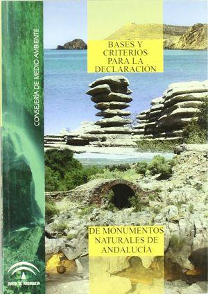 BASES Y CRITERIOS PARA LA DECLARACION DE MONUMENTOS NATURALES