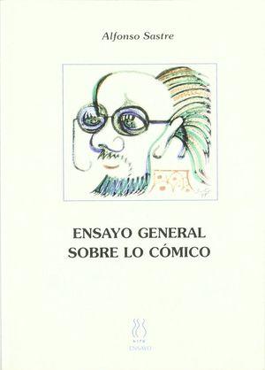 ENSAYO GENERAL SOBRE LO CÓMICO