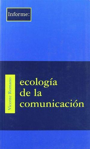 ECOLOGÍA DE LA COMUNICACIÓN