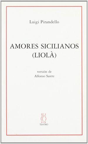 AMORES SICILIANOS (LIOLA)