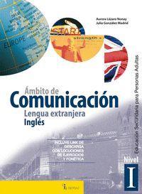 AMBITO DE COMUNICACION LENGUA EXTRANJERA INGLES NIVEL I