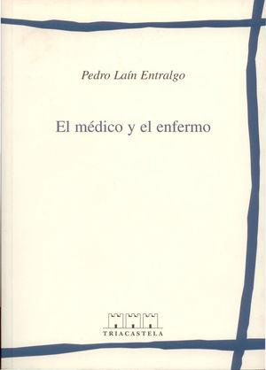EL MEDICO Y EL ENFERMO