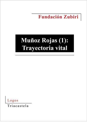 TRAYECTORIA VITAL. MUÑOZ ROJAS (1)