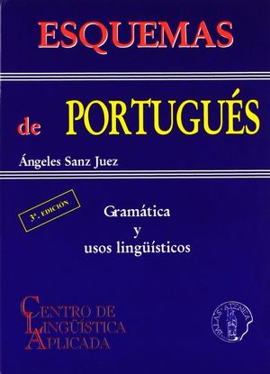 ESQUEMAS DE PORTUGUES, GRAMATICA Y USOS LINGUISTICOS