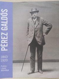 PEREZ GALDOS (1843-1920)