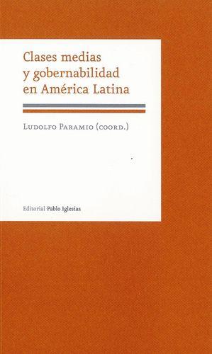 CLASES MEDIAS Y GOBERNABILIDAD EN AMERICA LATINA
