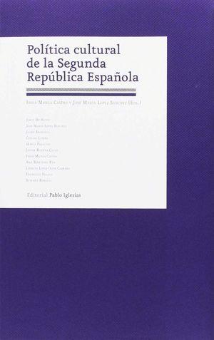 POLITICA CULTURAL DE LA SEGUNDA REPUBLICA ESPAÑOLA