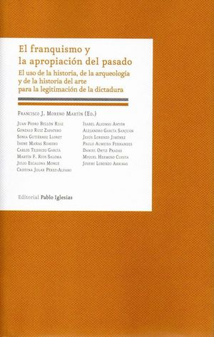 EL FRANQUISMO Y LA APROPIACION DEL PASADO