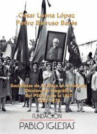 SOCIALISTAS DE LA RIOJA EN LA HISTORIA
