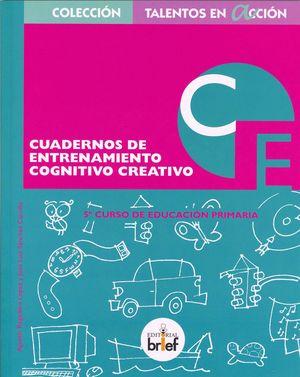 CUADERNO DE ENTRENAMIENTO COGNITIVO CREATIVO.5º CURSO DE PRIMARIA