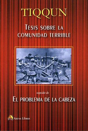TESIS SOBRE LA COMUNIDAD TERRIBLE