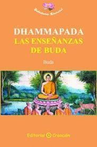 DHAMMAPADA: LAS ENSEÑANZAS DE BUDA