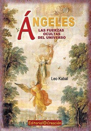 ÁNGELES, LAS FUERZAS OCULTAS DEL UNIVERSO