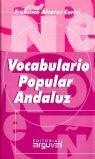 VOCABULARIO POPULAR ANDALUZ (GRANDE)