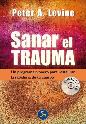 SANAR EL TRAUMA +CD