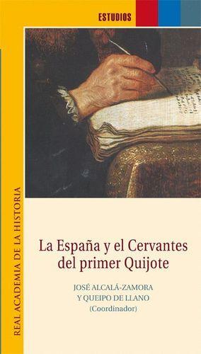 LA ESPAÑA Y EL CERVANTES DEL PRIMER QUIJOTE