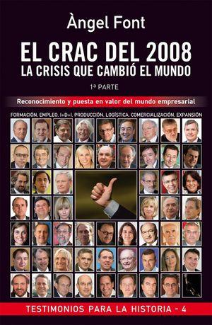 EL CRAC DEL 2008 LA CRISIS QUE CAMBIÓ EL MUNDO