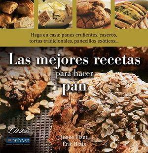 MEJORES RECETAS PARA HACER PAN, LAS