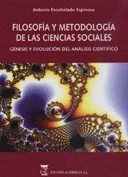 FILOSOFÍA Y METODOLOGÍA DE LAS CIENCIAS SOCIALES. GÉNESIS Y EVOLUCIÓN DEL ANÁLIS