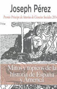 MITOS Y TOPICOS HISTORIA DE ESPAÑA Y AMERICA