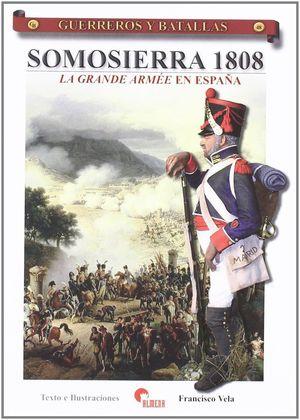 SOMOSIERRA 1808 (LA GRANDE ARMEE EN ESPAÑA)