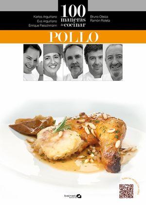 100 MANERAS DE COCINAR POLLO