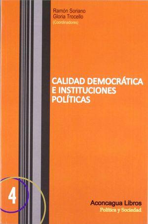 CALIDAD DEMOCRÁTICA E INSTITUCIONES POLÍTICAS
