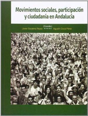 MOVIMIENTOS SOCIALES, PARTICIPACIÓN Y CIUDADANÍA EN ANDALUCÍA