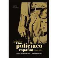 EL CINE POLICIACO ESPAÑOL 1950-1963