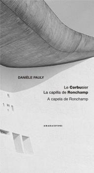 LE CORBUSIER LA CAPILLA DE RONCHAMP