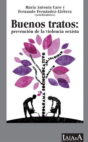 BUENOS TRATOS: PREVENCIÓN DE LA VIOLENCIA SEXISTA