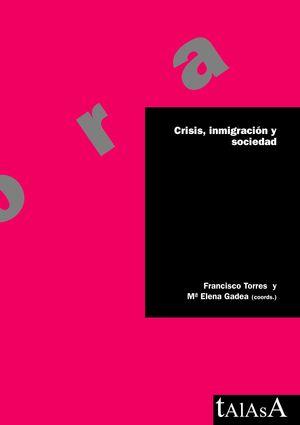 CRISIS, INMIGRACION Y SOCIEDAD
