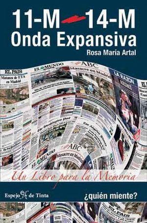 11-M 14-M ONDA EXPANSIVA UN LIBRO PARA LA MEMORIA