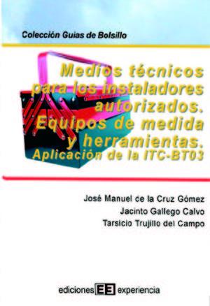MEDIOS TECNICOS PARA INSTALADORES AUTORIZADOS. EQUIPOS DE MEDIDA