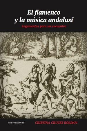 EL FLAMENCO Y LA MÚSICA ANDALUSÍ