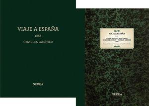 VIAJE A ESPAÑA, 1868 CHARLES GARNIER 2 VOLS.
