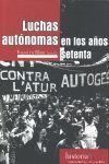 LUCHAS AUTONOMAS EN LOS AÑOS SETENTA