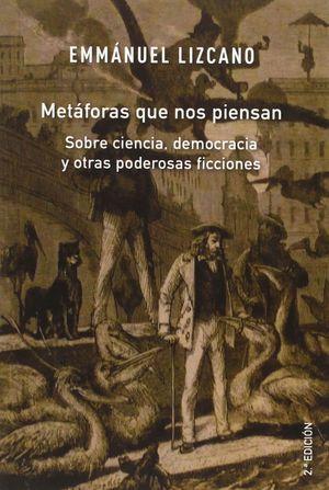 METÁFORAS QUE NOS PIENSAN