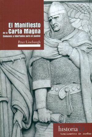 EL MANIFIESTO CARTA MAGNA 13 (HISTORIA)
