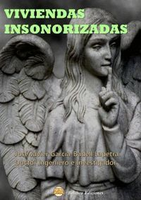 VIVIENDAS INSONORIZADAS