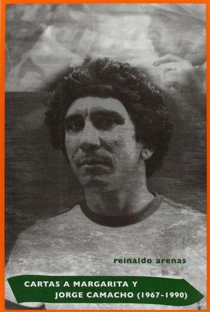 CARTAS A MARGARITA Y JORGE CAMACHO,1967-1990