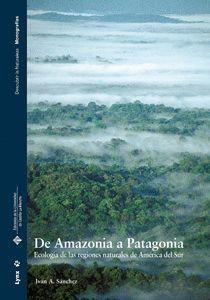 DE AMAZONIA A PATAGONIA
